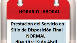 "Horario Laboral Sitio de Disposición Final ""El Carrasco"" 18 y 19 de Abril"